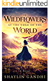 The Wildflowers at the Edge of the World: A Novel