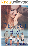 Perfect for Him (Perfect for Him  Book 1)
