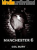 MANCHESTER 6