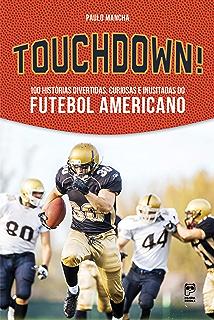 NFL em Números  Todos os jogos da NFL eBook  Alan Santiago  Amazon ... 6782e8acc6d