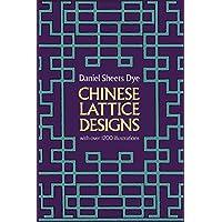 Chinese Lattice Designs