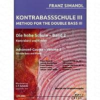 KONTRABASS SCHULE 3 - arrangiert für Kontrabass - Klavier [Noten/Sheetmusic] Komponist : SIMANDL FRANZ