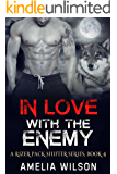 In Love with the Enemy (A Rizer Wolfpack Series Book 4)