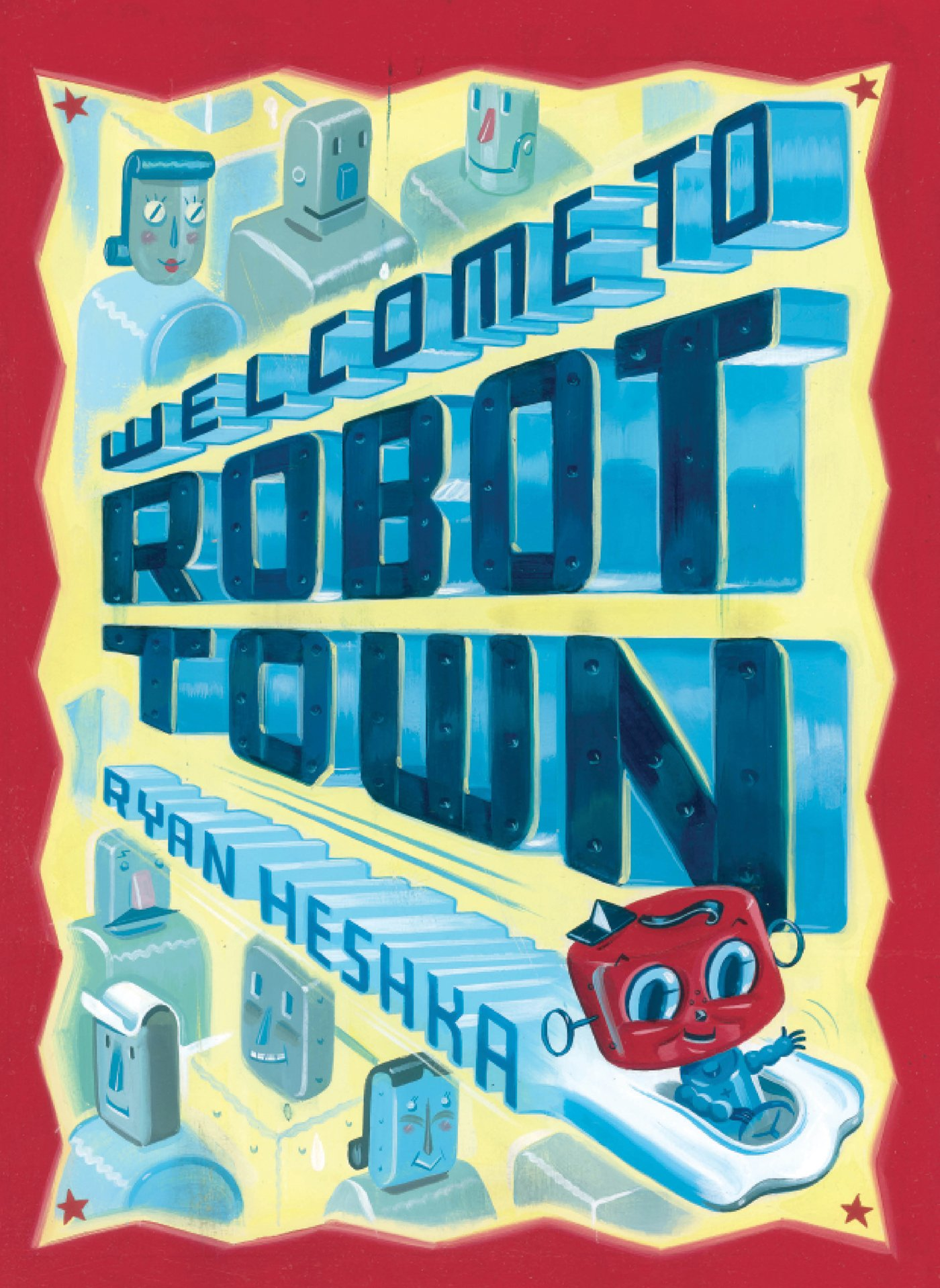 Read Online Welcome to Robot Town PDF