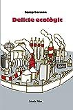 Delicte ecològic (Odissea 4)