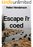 Escape I'r coed (Welsh Edition)