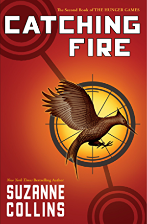 Catching Fire (Hunger Games Trilogy; Book 2)