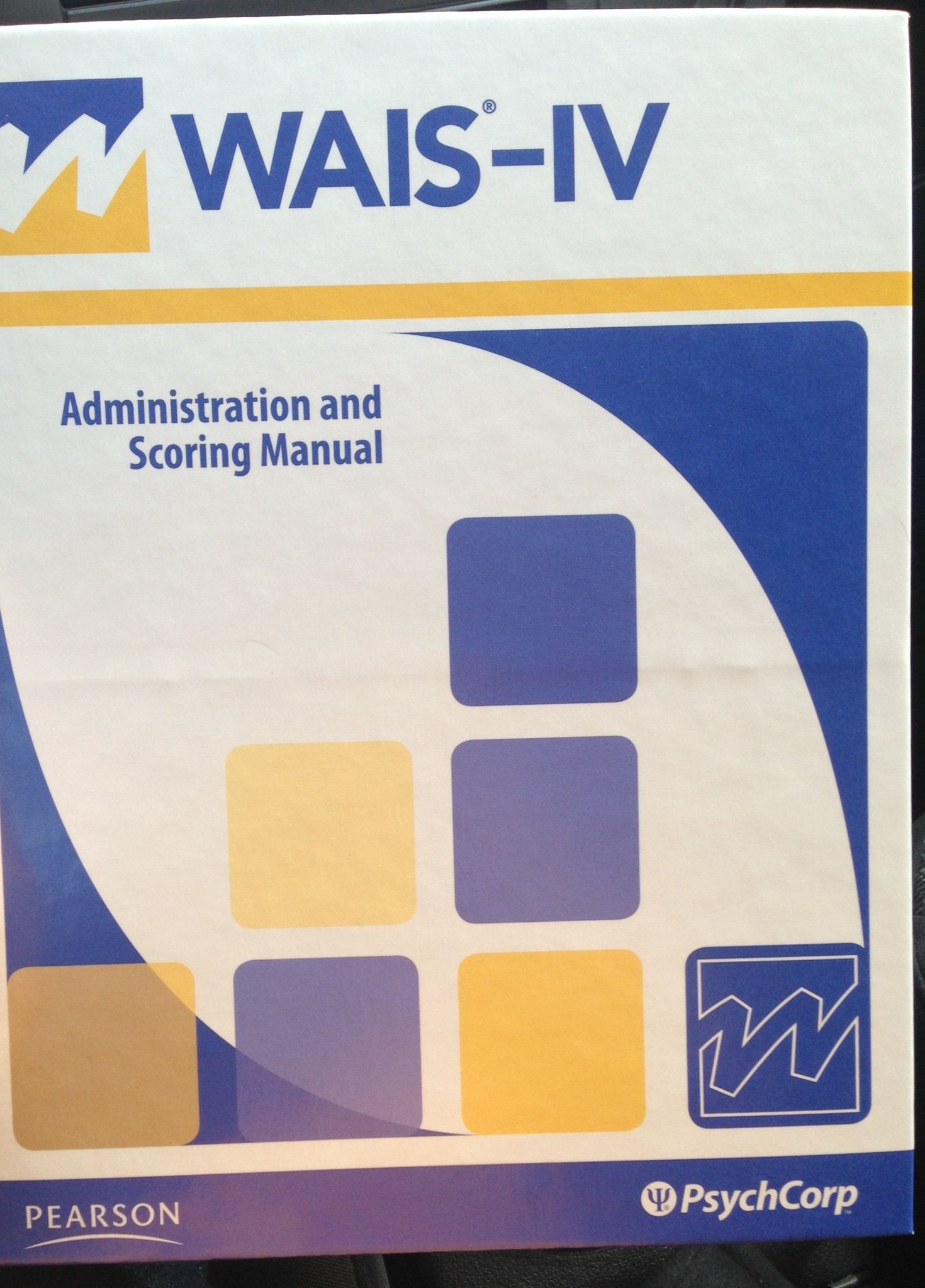 WAIS-IV Administration and Scoring Manual (Wechsler Adult Intelligence  Scale - Fourth Edition) (Spiral-bound): David Wechsler: 9780158980836:  Amazon.com: ...