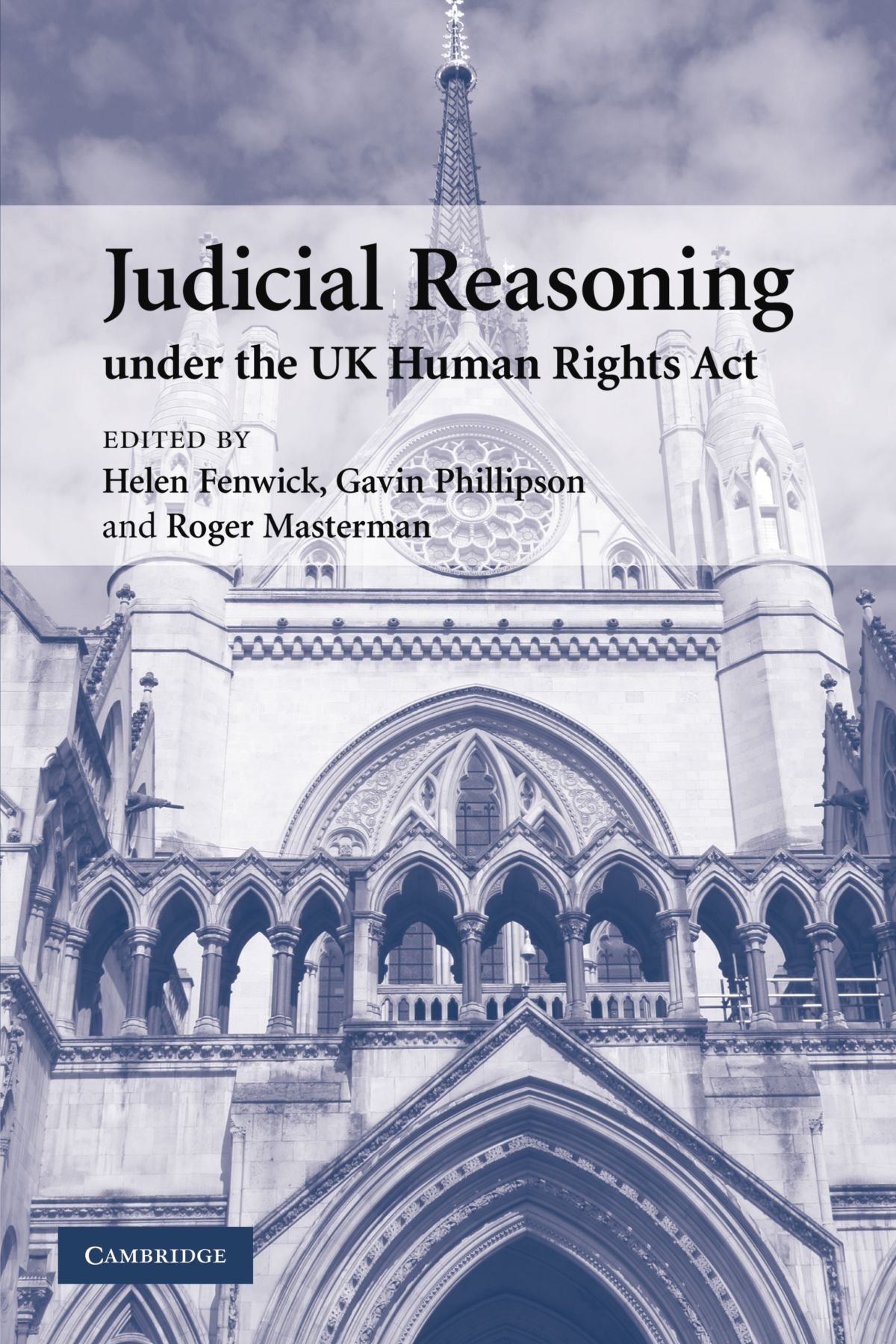 judicial reasoning under the uk human rights act amazon co uk judicial reasoning under the uk human rights act amazon co uk helen fenwick 9780521176590 books