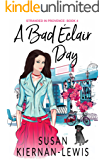 A Bad Éclair Day (Stranded in Provence Book 4)