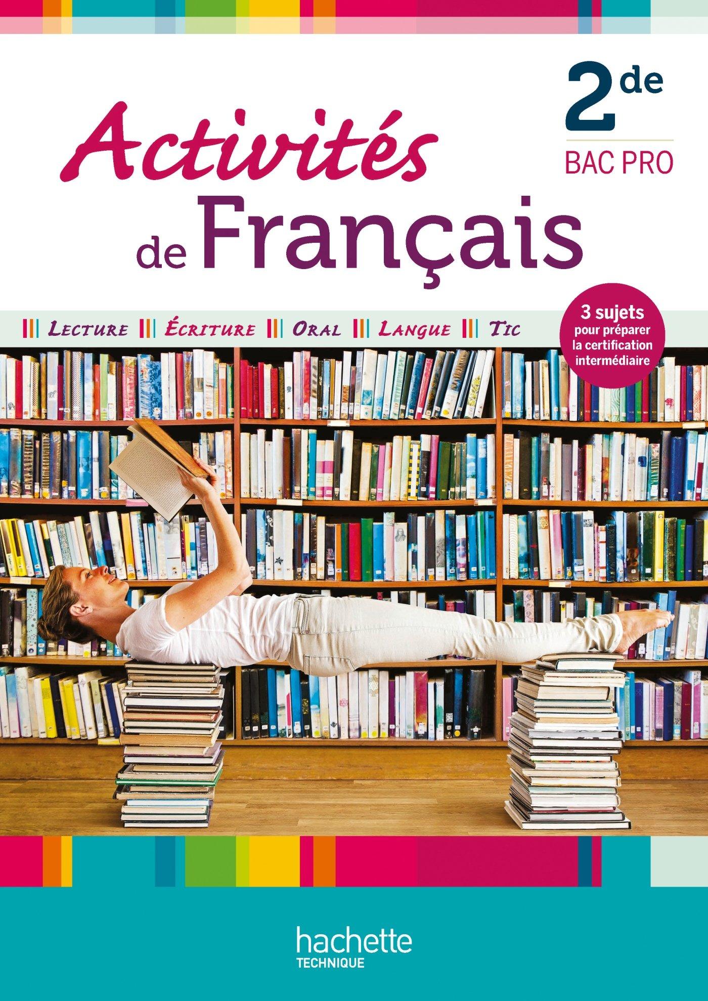 Activites De Francais 2de Bac Pro Livre Eleve Ed 2012