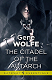 The Citadel of the Autarch: Urth: Book of the New Sun Book 4