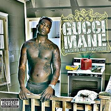 043e7f2c90b0 Gucci Mane - Back To The Traphouse - Amazon.com Music