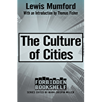The Culture of Cities (Forbidden Bookshelf Book 19)
