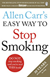 Allen Carr's Easy Way to Stop Smoking: The Guide to Stop For Good (English Edition)