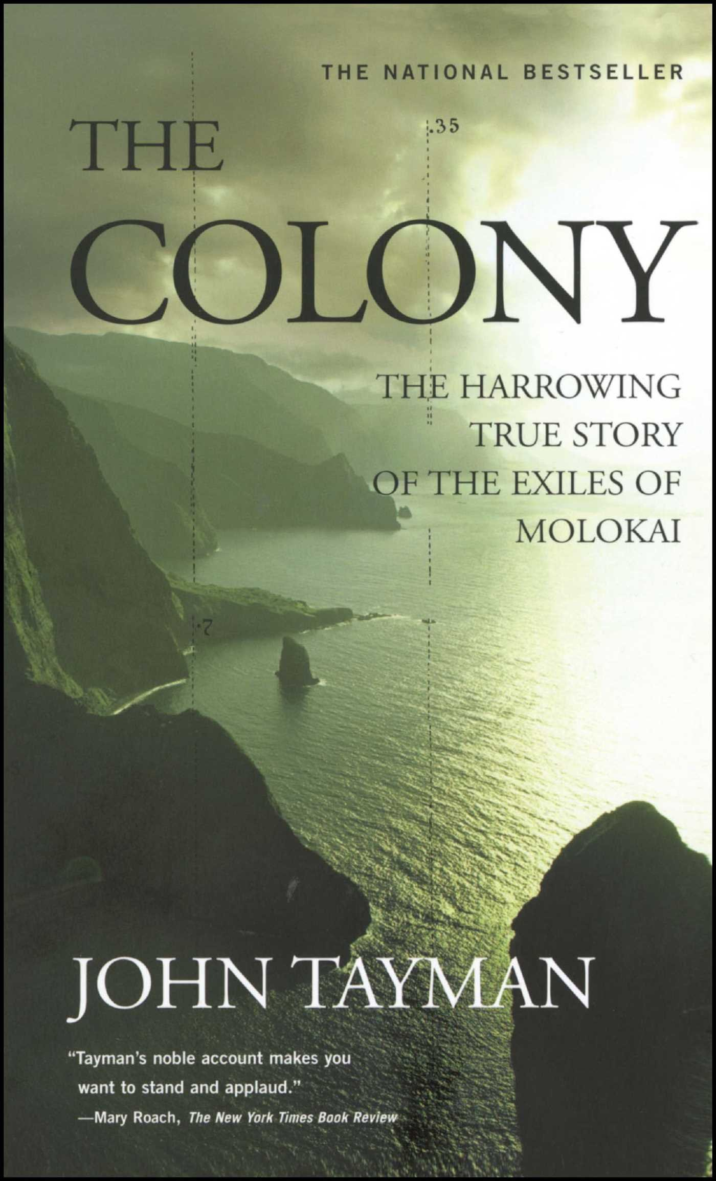 Download The Colony: The Harrowing True Story of the Exiles of Molokai ebook
