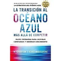TRANSICIÓN AL OCÉANO AZUL, LA