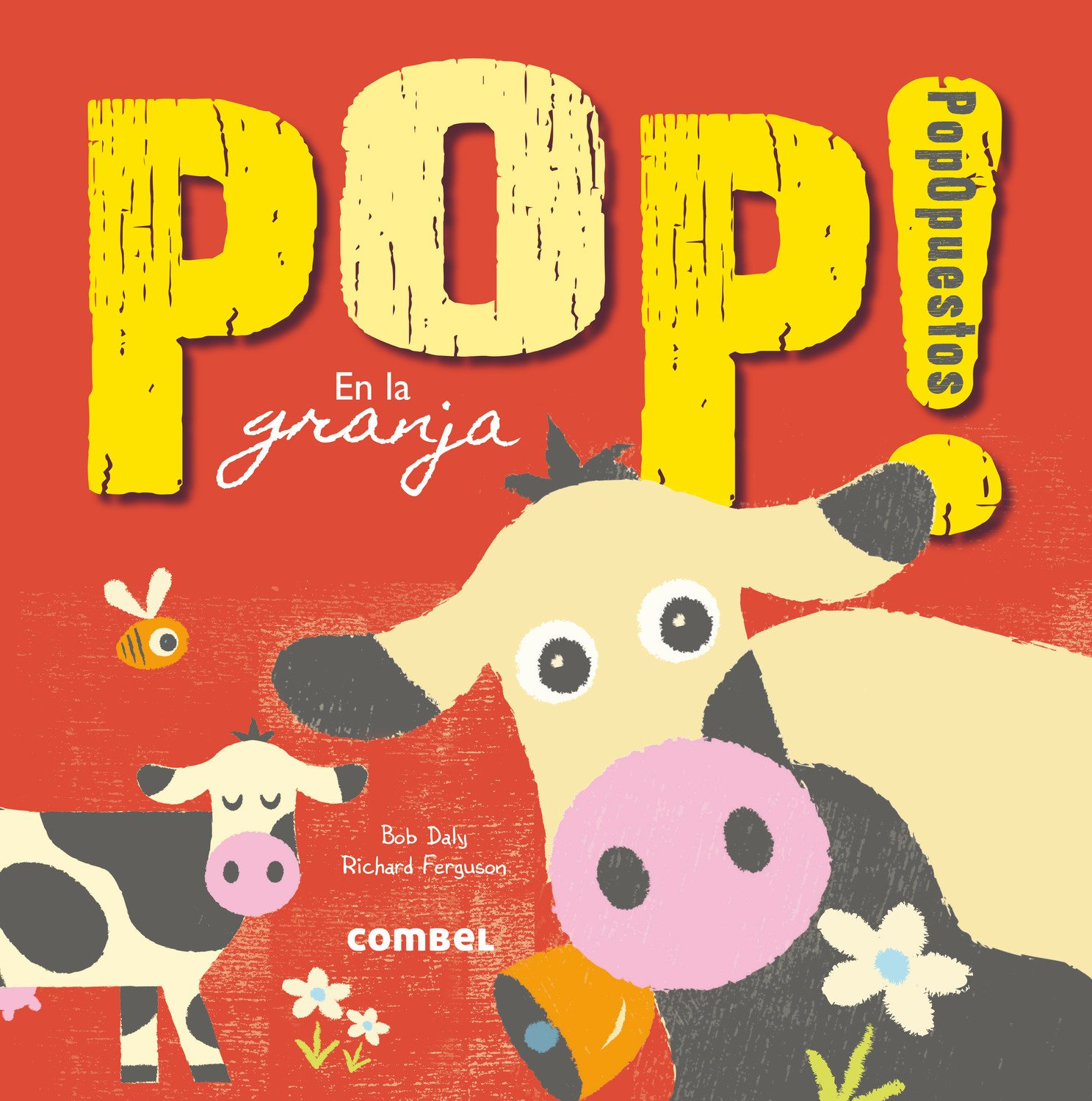 Pop! PopOpuestos en la granja (Spanish Edition)