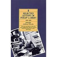 Philip Larkin: Selected Letters
