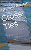 Cross-Ties: Historical Fiction Passages