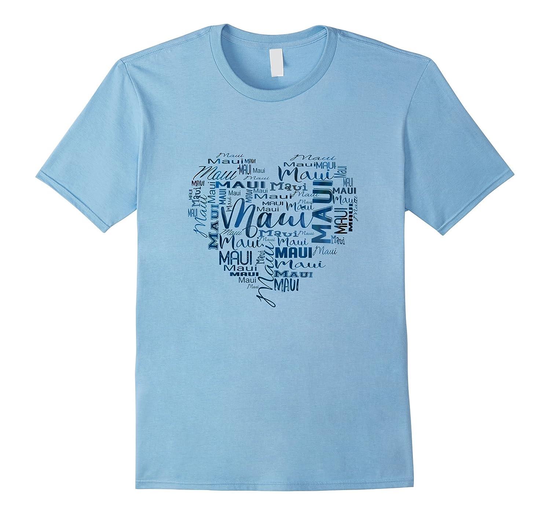 A Heart of Maui T Shirt- Love Maui Souvenir Tee-CD