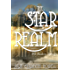 The Star Realm (The Avalon Trilogy Book 1)