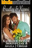 Bradley & Naomi, ...What's True. (Vodka & Vice, The Series Book 4)