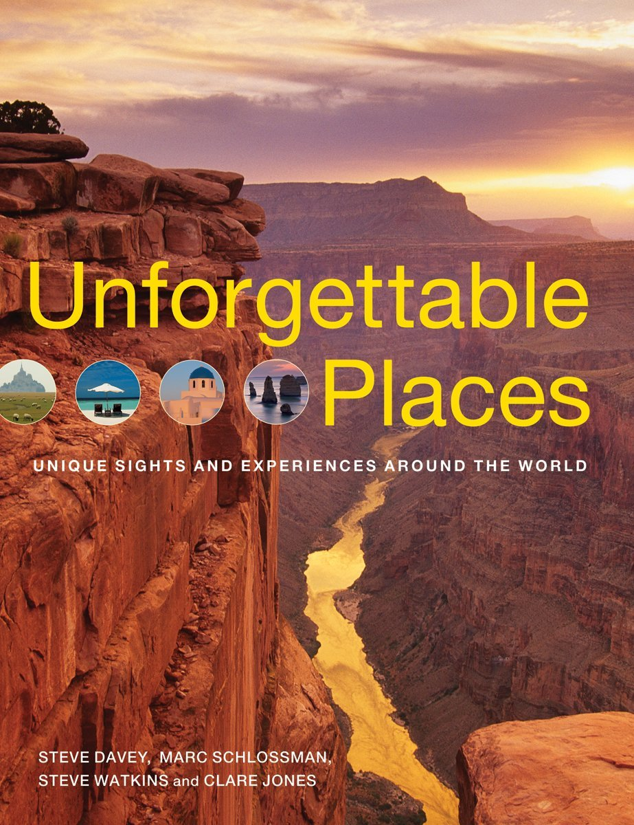 Unforgettable Places: Unique Sites and Experiences Around the World ebook