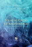 Todas as coisas extraordinárias – Fantasmas do mercado das sombras – vol. 3