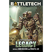 BattleTech: Legacy: A BattleTech Anthology