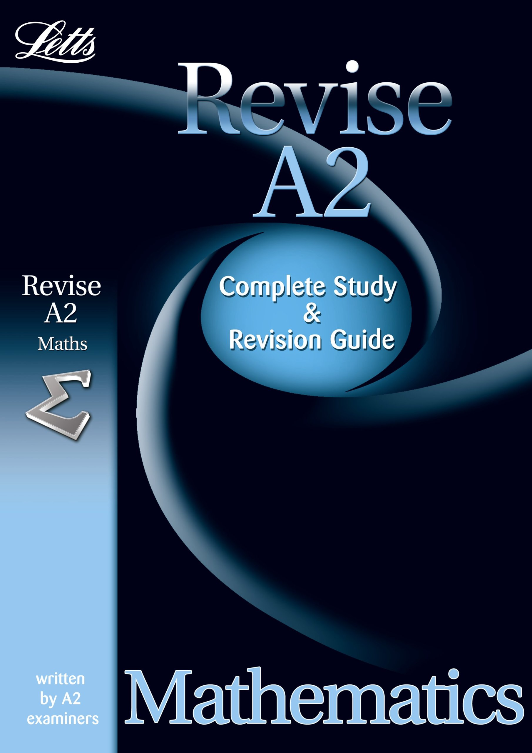Letts Revise A2 Mathematics: Complete Revision and Study Guide ...