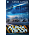 Alpha Minor: (Book 2 in the Harriet Walsh series)