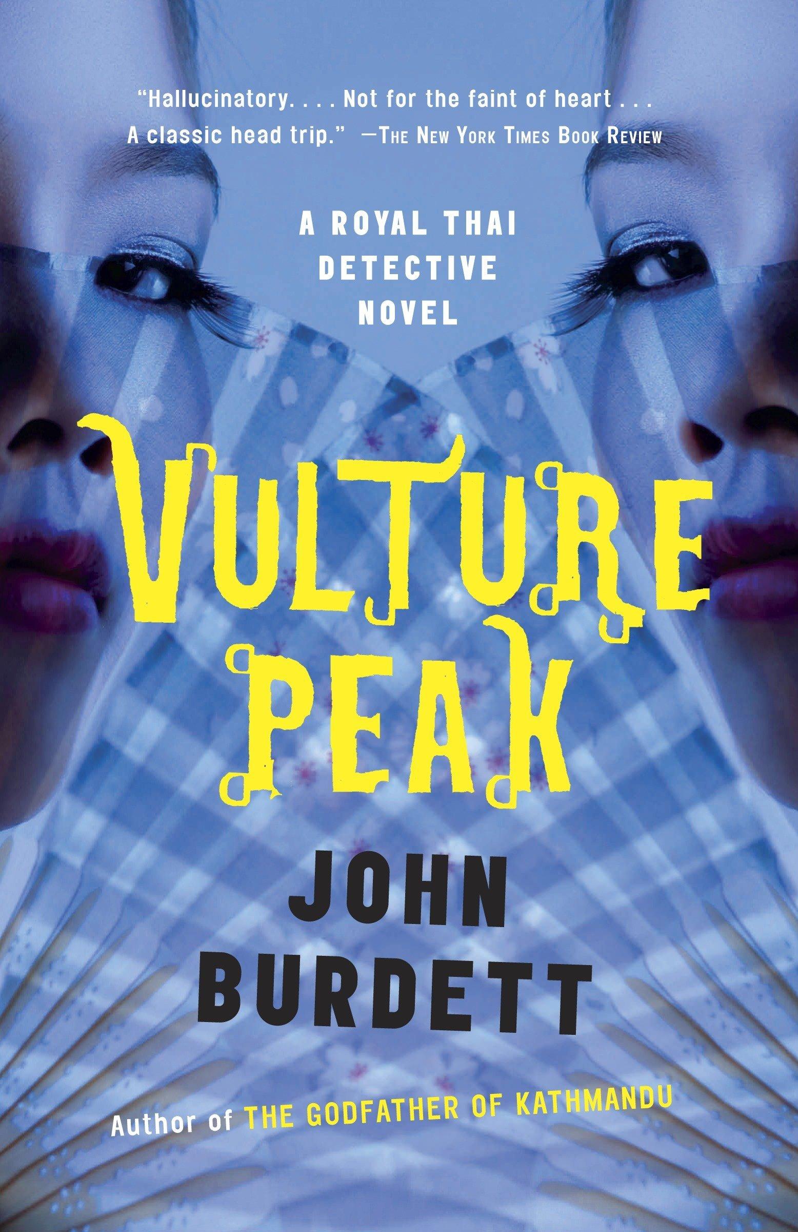 Vulture Peak: A Royal Thai Detective Novel (5) (Royal Thai Detective Novels) ebook