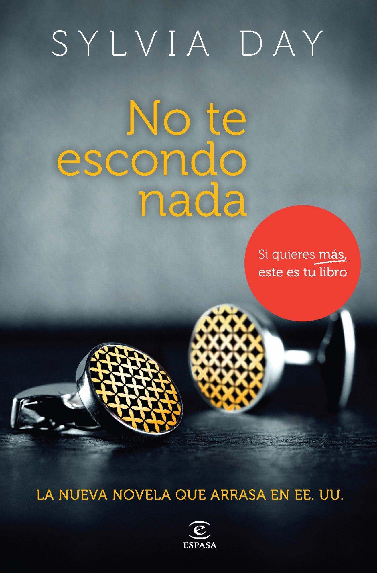 No te escondo nada: Sylvia Day: 8547511808036: Amazon.com: Books
