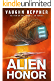 Alien Honor (A Fenris Novel Book 1)
