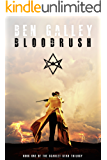 Bloodrush (The Scarlet Star Trilogy Book 1)