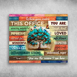 "Robina Fancy When You Enter This Office You are The Reason I Am Here Poster Gift for Men Women, On Birthday Xmas, Art Print Size 12""x18"" 16""x24"" 24""x36"""