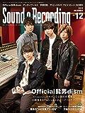 Sound & Recording Magazine (サウンド アンド レコーディング マガジン) 2019年 12月号