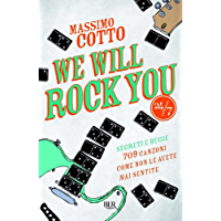 We will rock you: Segreti e bugie - 709 canzoni come non le avete mai sentite