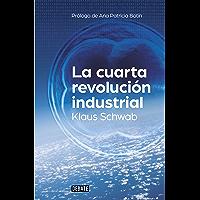 La cuarta revolución industrial (Spanish Edition)