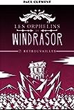 Retrouvailles (Les Orphelins de Windrasor t. 7)