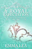 A Royal Expectation: The Young Royals - Book 4