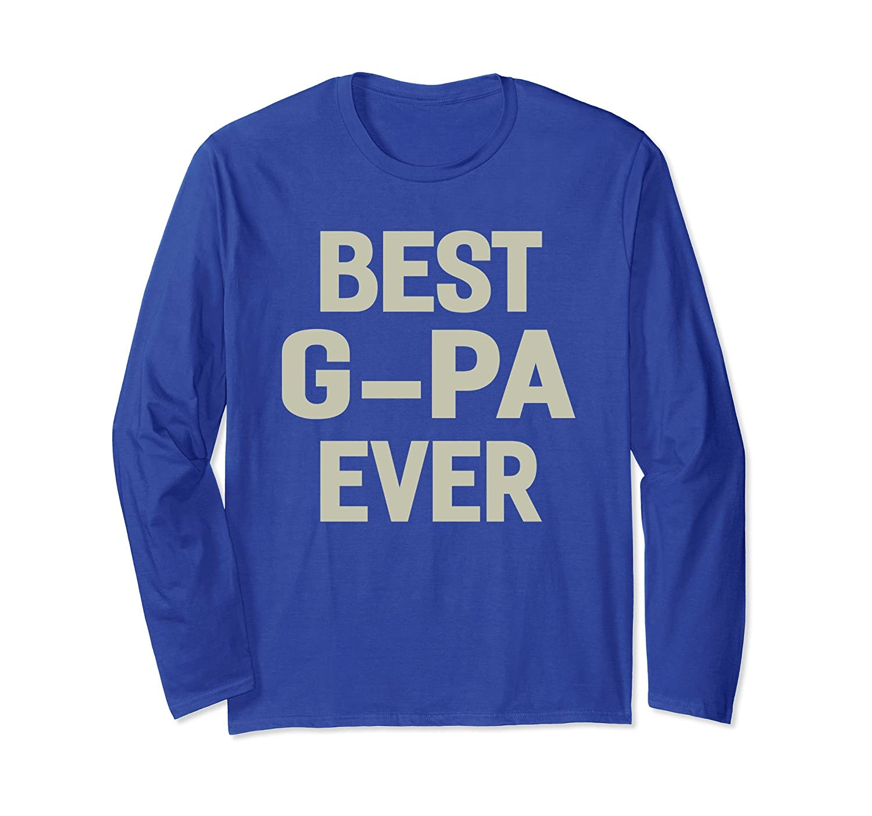 Best G-Pa Ever Grandpa Gift Men T-shirt-ah my shirt one gift