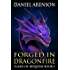 Forged in Dragonfire (Flame of Requiem Book 1)