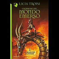Cronache del Mondo Emerso - 2. La missione di Sennar (Italian Edition)