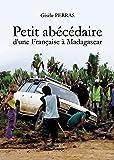 Petit abécédaire d'une Française à Madagascar