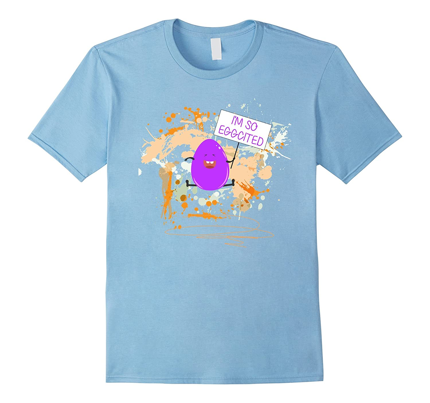 Im So Eggcited - Cute  Funny Messy Easter Egg T-Shirts-TH
