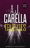 True Lies (Blindsided Book 2)