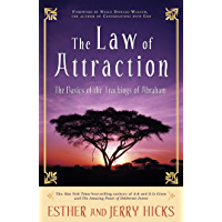 The Law of Attraction: The Basics of the Teachings of Abraham (English Edition)