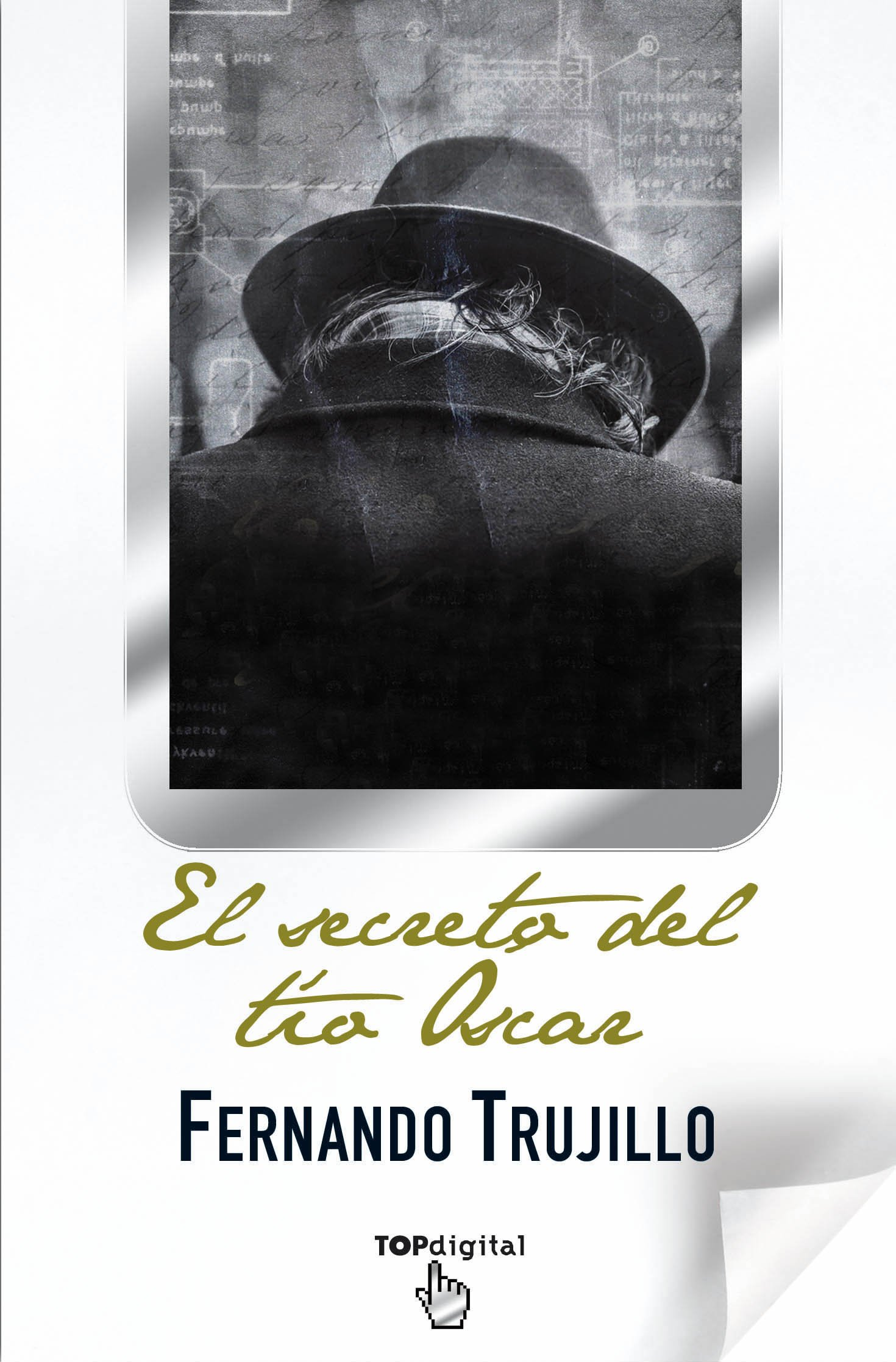 El secreto del tio Oscar (Spanish Edition): Fernando Trujillo: 9788498726435: Amazon.com: Books